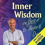 Inner Wisdom Volume 1 & 2   Dr. Wayne W. Dyer