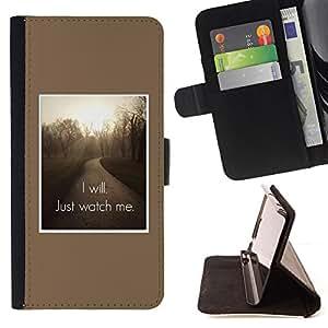 BullDog Case - FOR/Samsung Galaxy S6 EDGE / - / I will Just watch me inspiring quote /- Monedero de cuero de la PU Llevar cubierta de la caja con el ID Credit Card Slots Flip funda de cuer