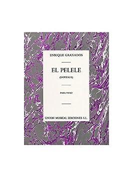 Enrique Granados: El Pelele From Goyesca. Partituras para Piano: Amazon.es: Instrumentos musicales