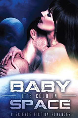 book cover of Baby, it\'s Cold in Space