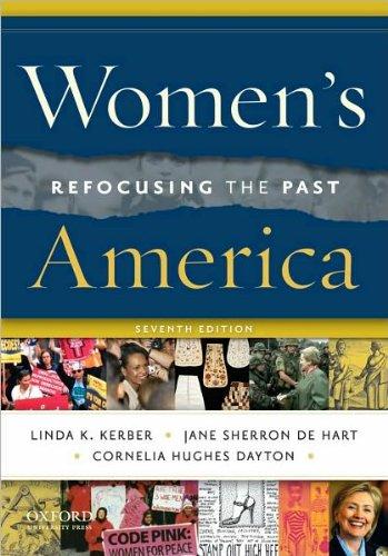 Women's America (text only) 7th (Seventh) edition by L. K. Kerber,J. S. De Hart,C. H. Dayton PDF