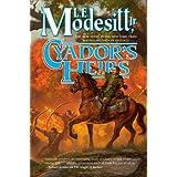 Cyador's Heirs (Saga of Recluce)