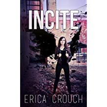 Incite (Ignite Book 2)