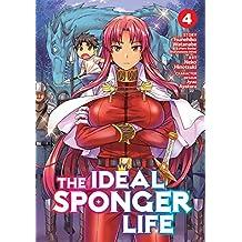 The Ideal Sponger Life Vol. 4