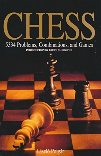 Chess: 5334 Problems, Combinations and Games (Chess Game Best Moves)