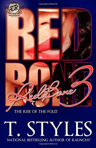 Redbone 3: The Rise of The Fold (The Cartel Publications Presents) Text fb2 book