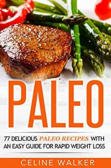 Paleo Delicious Recipes Weight Cookbook ebook product image