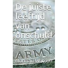 De juiste leeftijd van onschuld (Dutch Edition)