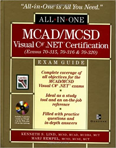 MCAD/MCSD C# (r) .NET (tm) Certification All-in-One Exam Guide ...