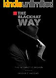 The BlackHat Way (The Internet Is Broken Book 1)