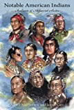 Notable American Indians, Alan J. McPherson and James Carr, 1425998895