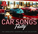 Car Songs Party: The Absolutely Essential 3CD Collection / Various