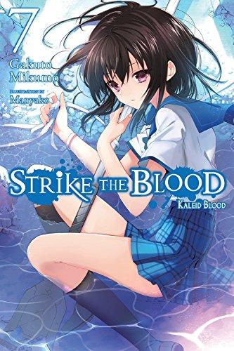 Strike the Blood, Vol. 7 (light novel): Kaleid Blood ebook