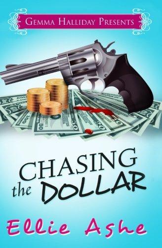 Chasing the Dollar (Miranda Vaughn Mysteries) (Volume 1) ebook