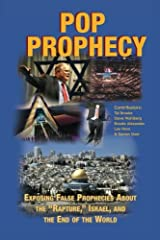 """Pop Prophecy: Exposing False Prophecies about the """"Rapture,"""" Israel, and  the End of the World Paperback"""