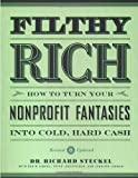 Filthy Rich, Richard Steckel and Robin Simons, 1580082491