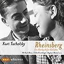 Rheinsberg Hörspiel von Kurt Tucholsky Gesprochen von: Kurt Böwe, Dagmar Manzel, Ulrike Krumbiegel