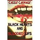 Black Hearts and Bloodied Lips: A Vampire Hunter Horror Story