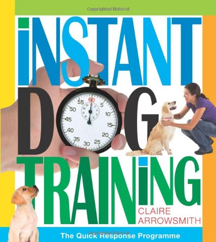 Download Instant Dog Training: The Quick Response Programme pdf