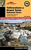 Top Trails: Yellowstone and Grand Teton National Parks: 46 Must-Do...