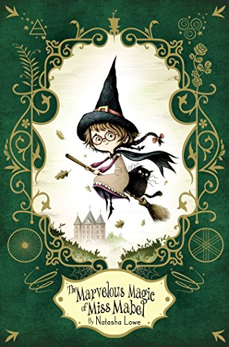 The Marvelous Magic of Miss Mabel (Poppy Pendle)