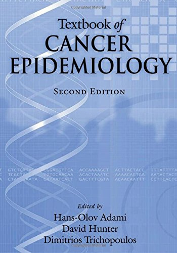 Textbook Of Cancer Epidemiology  Monographs In Epidemiology And Biostatistics