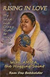 Book Cover for Rising in Love: My Wild and Crazy Ride to Here and Now, with Amma, the Hugging Saint