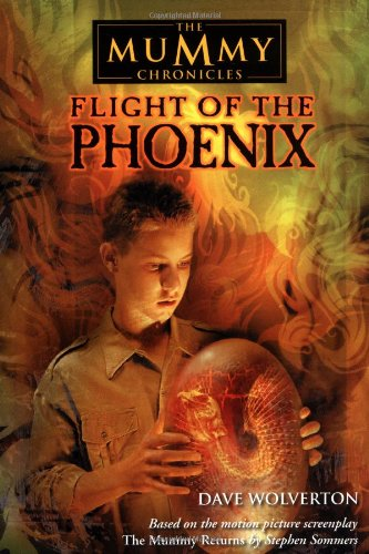 Flight Of The Phoenix The Mummy Chronicles 4 Dave