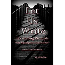 Let Us Write : 365 Writing Prompts