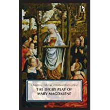 The Digby Play of Mary Magdalene: A Broadview Anthology of British Literature Edition