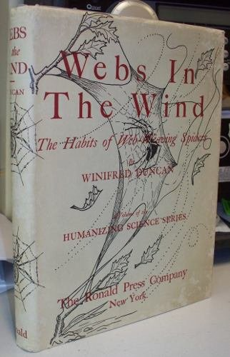 Webs in the wind;: The habits of web-weaving spiders; (Humanizing science series)