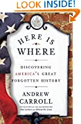 #7: Here Is Where: Discovering America's Great Forgotten History