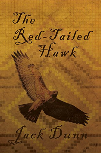 The Red Tailed Hawk Kindle Edition By Jack Dunn Religion