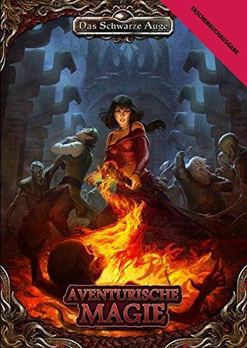 Aventurische Magie: Taschenbuch Ausgabe (Das Schwarze Auge – Regelband)