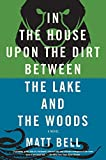 Image of In the House Upon the Dirt Between the Lake and the Woods