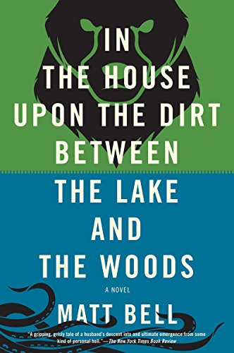 (In the House Upon the Dirt Between the Lake and the Woods)