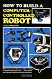 img - for How to Build a Computer-controlled Robot book / textbook / text book