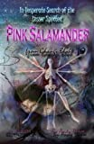 In Desperate Search of the Lesser Spotted Pink Salamander from Ghangi Blah, Andy Duroe, 1453622667
