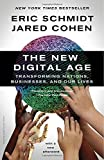 img - for The New Digital Age: Transforming Nations, Businesses, and Our Lives book / textbook / text book