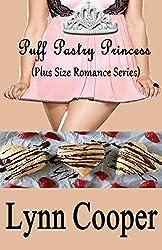 Puff Pastry Princess: (Plus Size Romance Series)