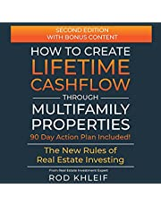 How to Create Lifetime Cashflow Through Multifamily Properties: The New Rules of Real Estate Investing
