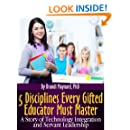 5 Disciplines Every Gifted Educator Must Master: A Story of Technology Integration and Servant Leadership