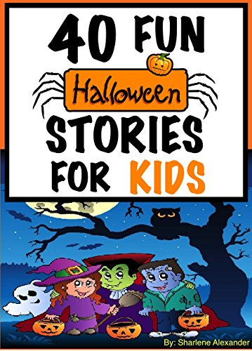 40 fun halloween stories for kids perfect for bedtime young readers huge childrens