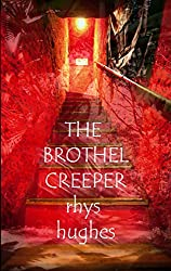 The Brothel Creeper: Stories of Sexual and Spiritual Tension