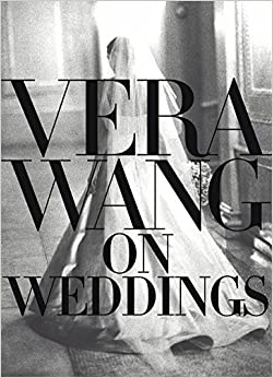 Book Vera Wang On Weddings