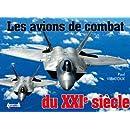 Avions de Combat du XXIe Siecle (French Edition)