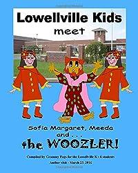 Lowellville Kids Meet Sofia Margaret, Meeda, and . . . the Woozler
