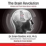 The Brain Revolution: Know and Train New Brain Habits | Dr. Evian Gordon