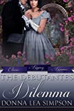 The Debutante's Dilemma (Classic Regency Romances Book 16)