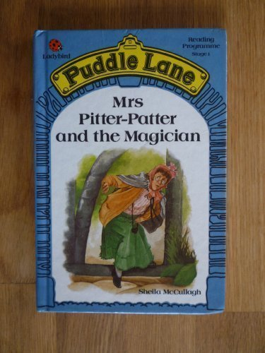 Mrs. Pitter Patter and the Magician (Puddle Lane Reading Program/Stage 1, Book 4)